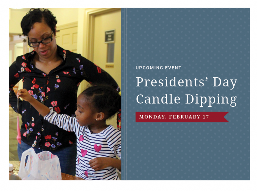 Presidents' Day Candle Dipping